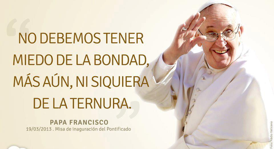 Viva el Papa Francisco!!!